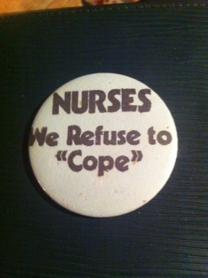 A Radical Nurses badge from the 1970s - still relevant today!
